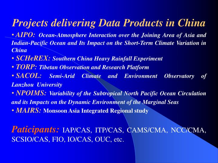 Projects delivering Data Products in China