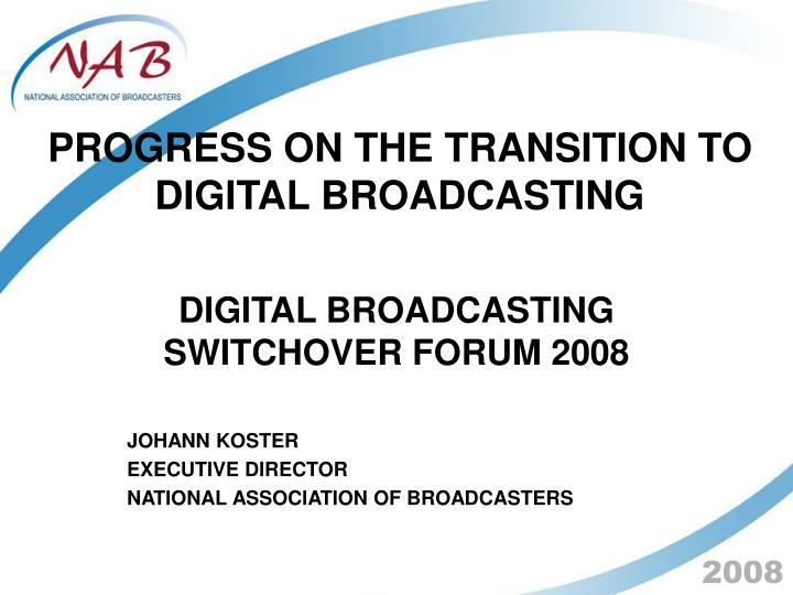 progress on the transition to digital broadcasting n.