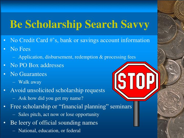 Be Scholarship Search Savvy