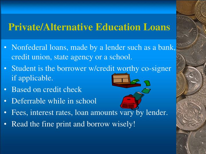 Private/Alternative Education Loans