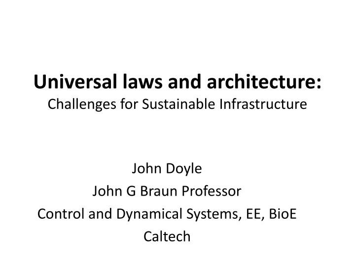 universal laws and architecture challenges for sustainable infrastructure n.