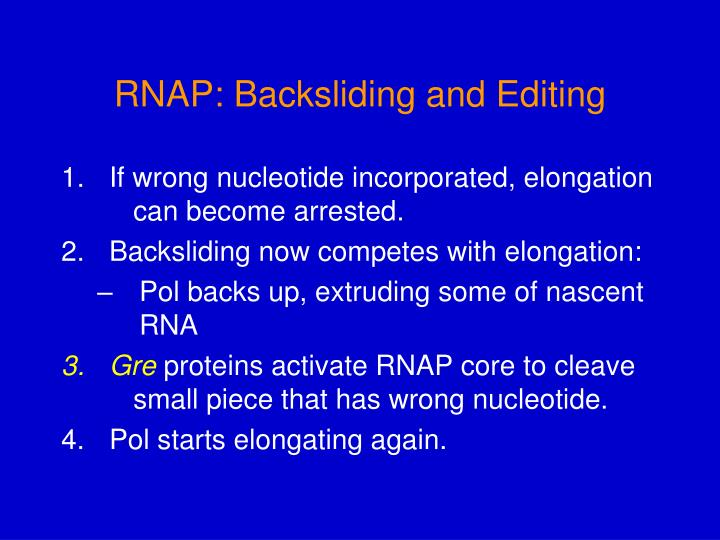 RNAP: Backsliding and Editing