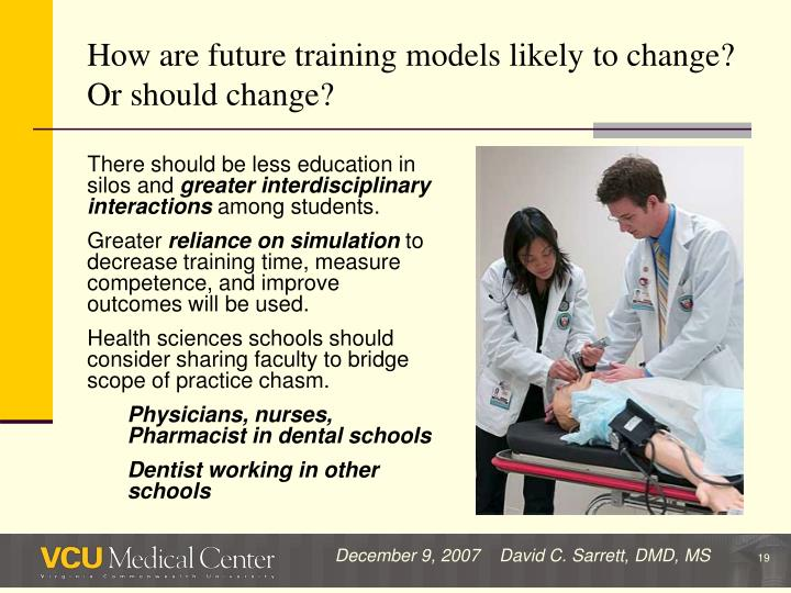 How are future training models likely to change? Or should change?