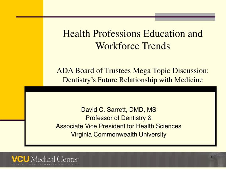 Health Professions Education and Workforce Trends