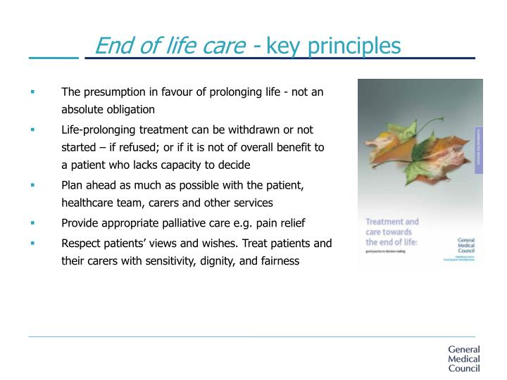 End of life care -