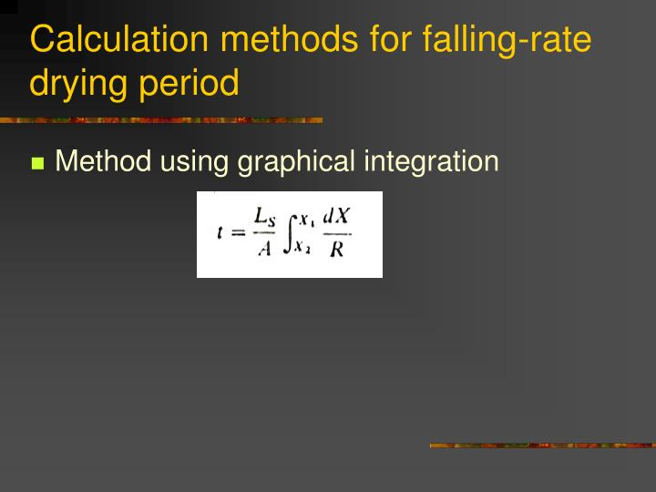 Calculation methods for falling-rate drying period