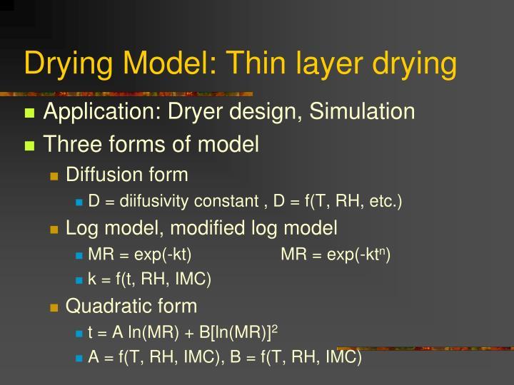 Drying Model: Thin layer drying