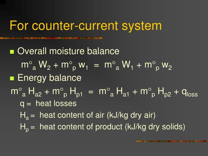 For counter-current system