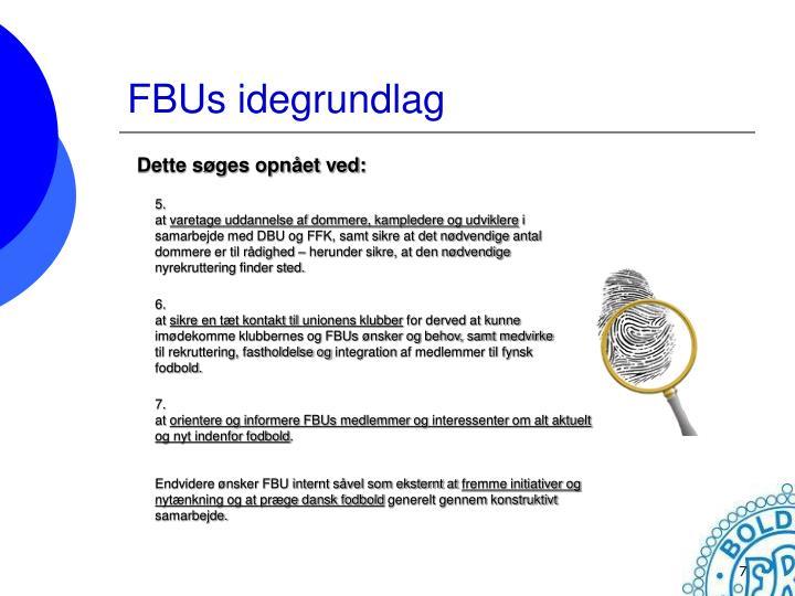 FBUs idegrundlag