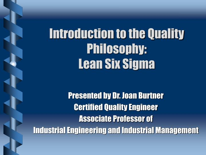 introduction to the quality philosophy lean six sigma n.