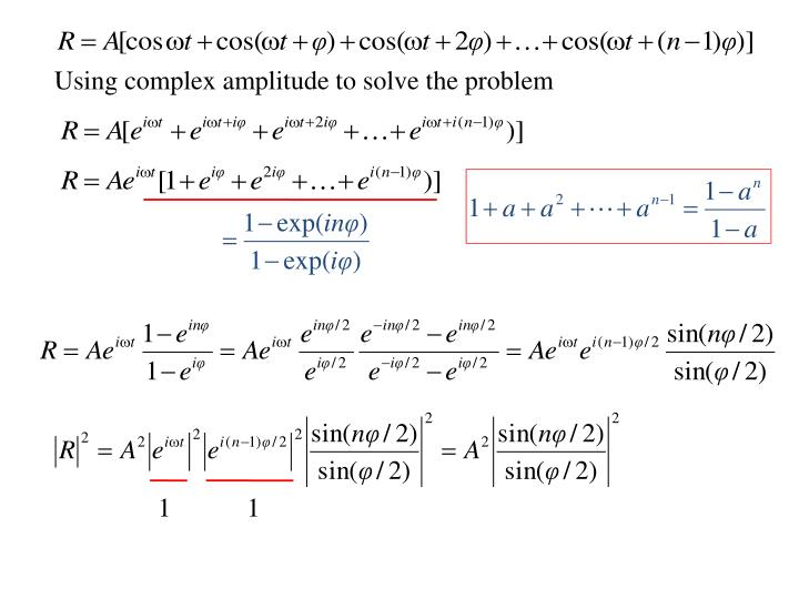 Using complex amplitude to solve the problem