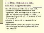 il feedback fondamento della possibilit di apprendimento