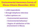 environmental awareness survey of macau citizens november 2011