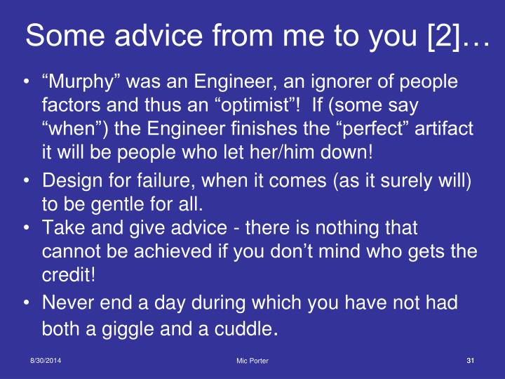Some advice from me to you [2]…