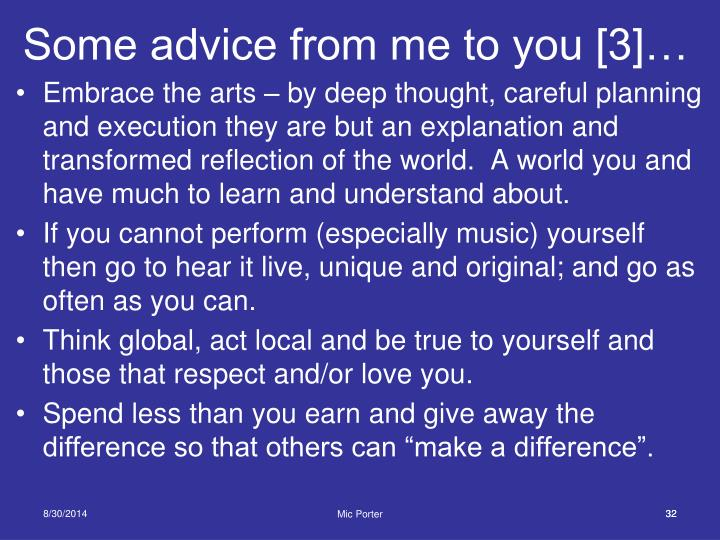 Some advice from me to you [3]…
