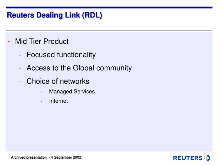 Reuters Dealing Link (RDL)
