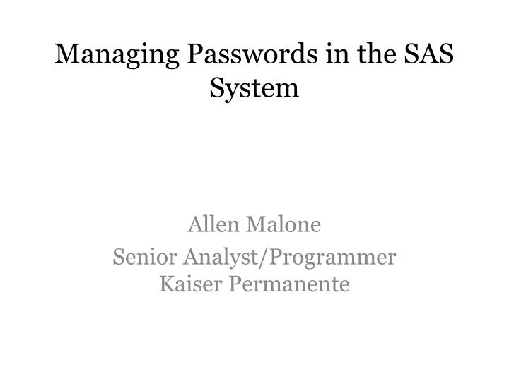 managing passwords in the sas system n.