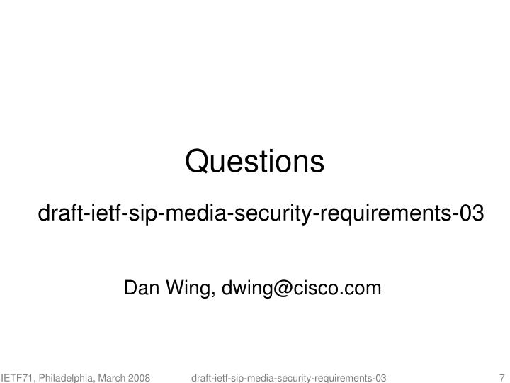 Dan Wing, dwing@cisco.com