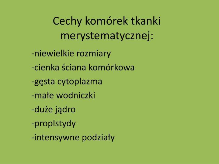 Cechy komórek tkanki