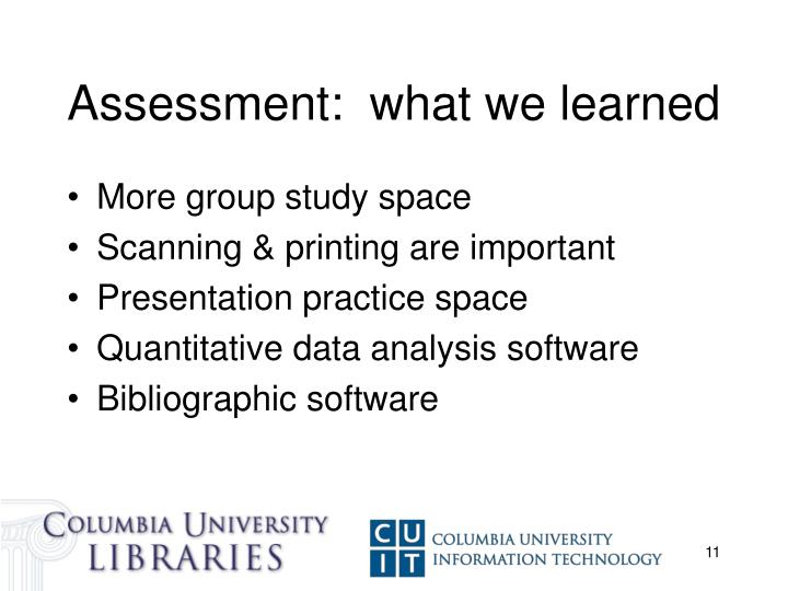 Assessment:  what we learned