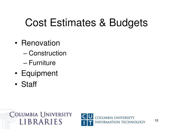Cost Estimates & Budgets