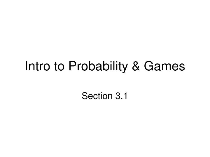 intro to probability games n.