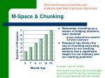 m space chunking