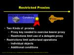 restricted proxies