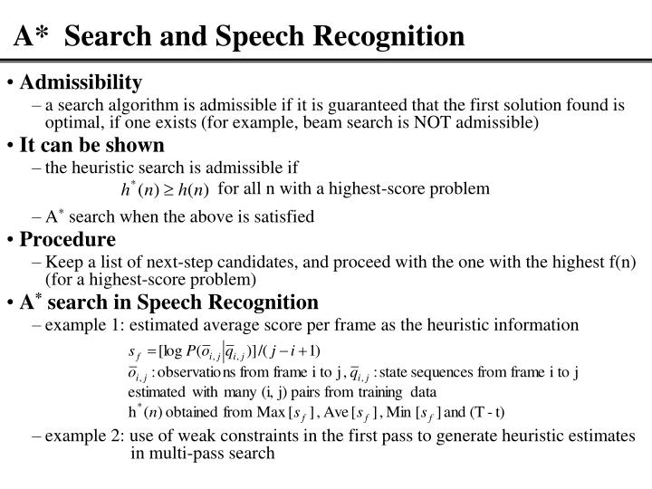 A*  Search and Speech Recognition