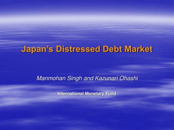 japan s distressed debt market