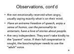 observations cont d
