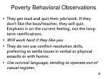 poverty behavioral observations