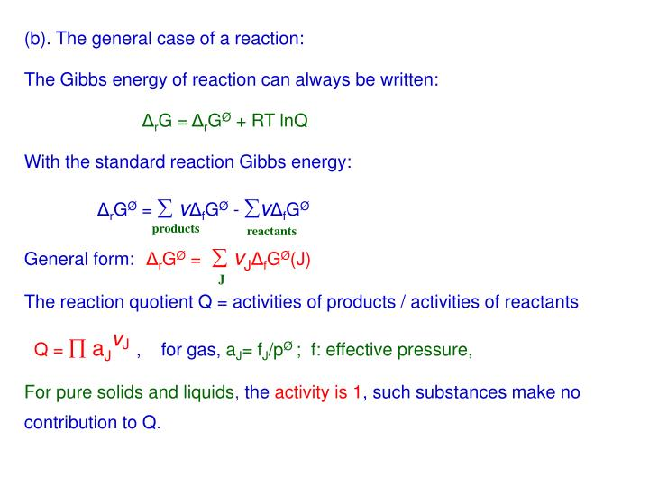 (b). The general case of a reaction:
