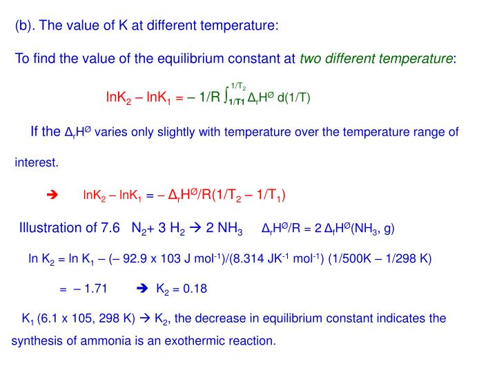 (b). The value of K at different temperature: