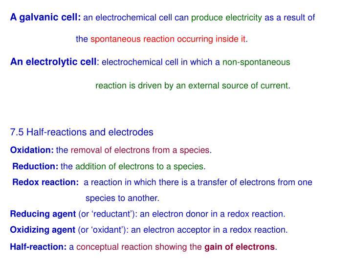 A galvanic cell: