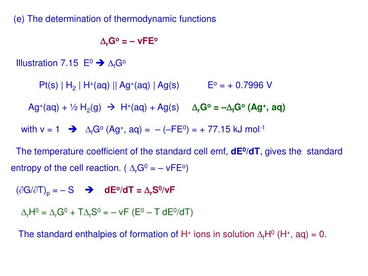 (e) The determination of thermodynamic functions