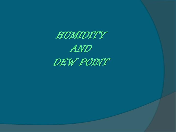humidity and dew point n.