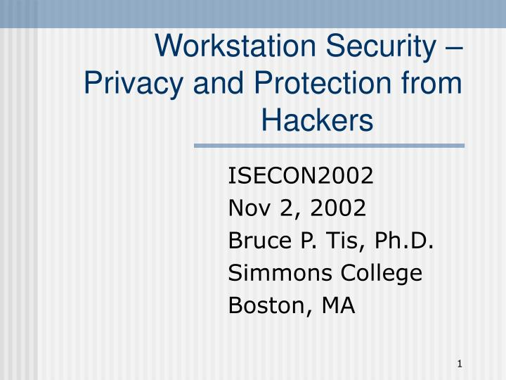 workstation security privacy and protection from hackers n.