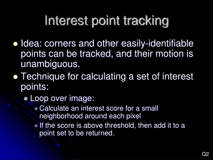 Interest point tracking