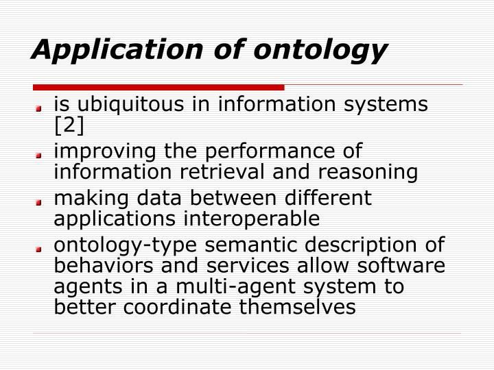 Application of ontology