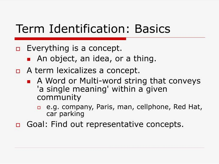 Term Identification: Basics
