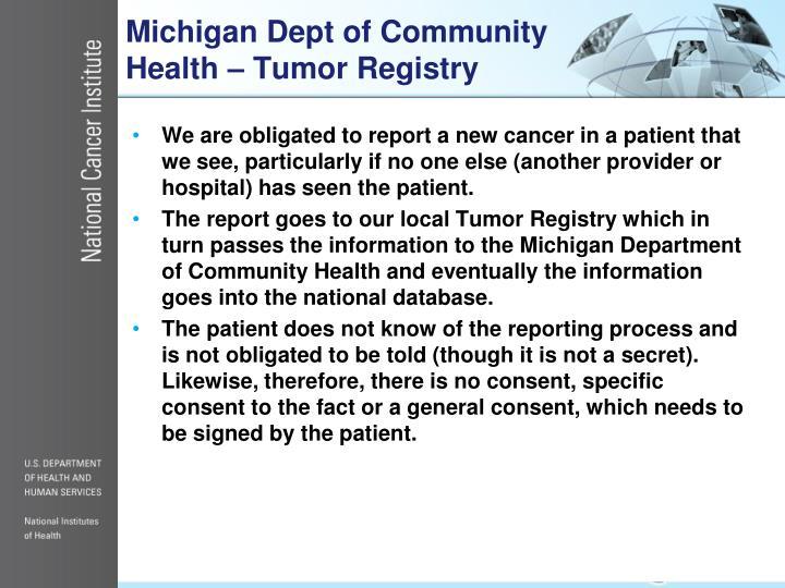 Michigan Dept of Community Health – Tumor Registry