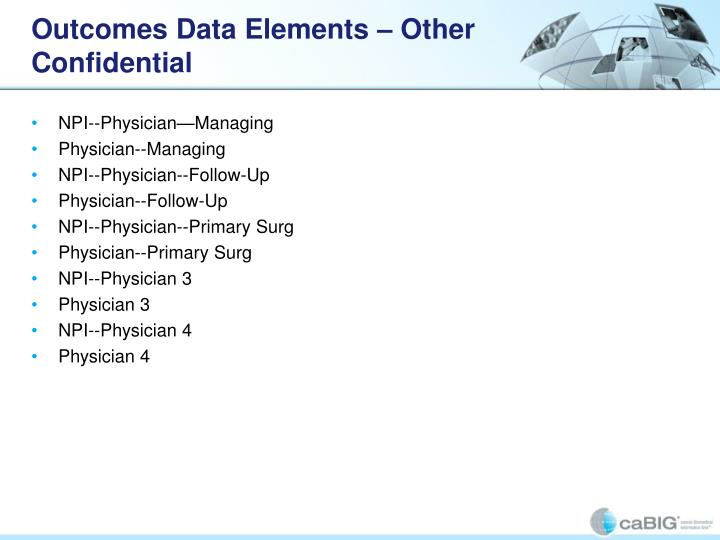 Outcomes Data Elements – Other Confidential