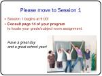 please move to session 1