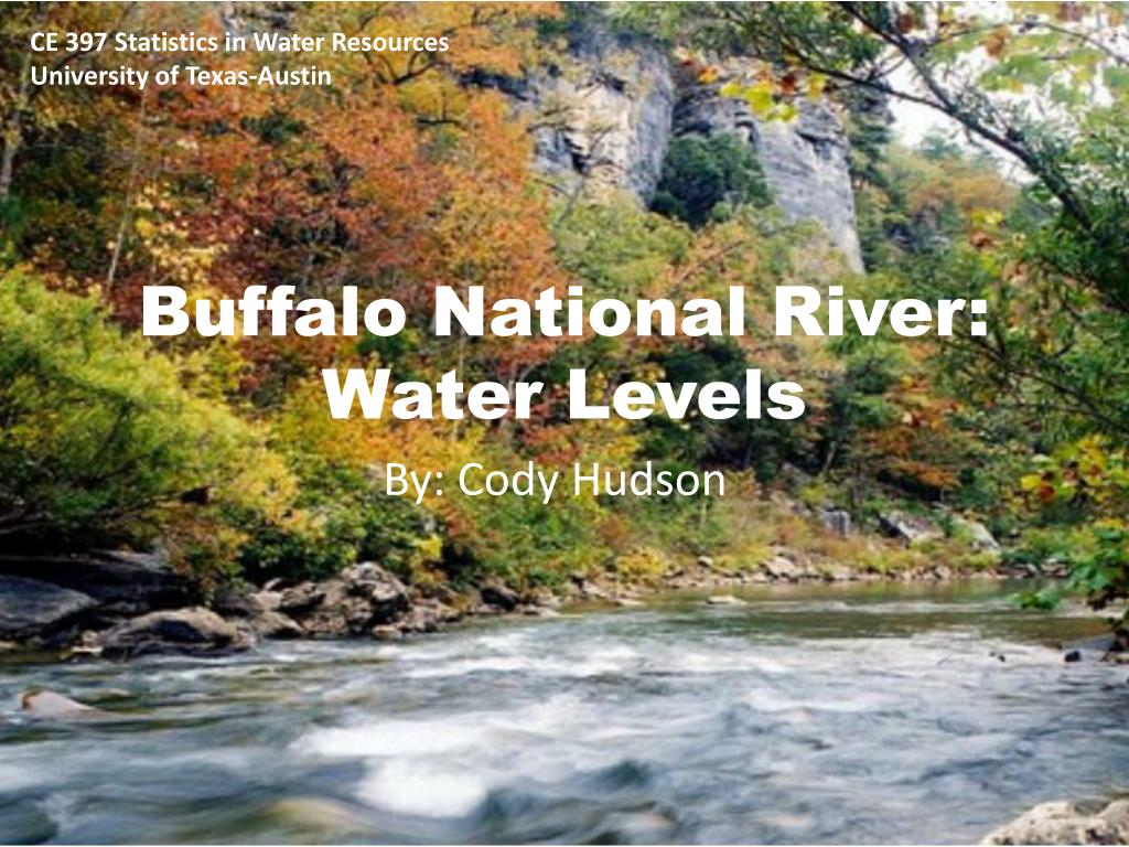 PPT - Buffalo National River: Water Levels PowerPoint Presentation