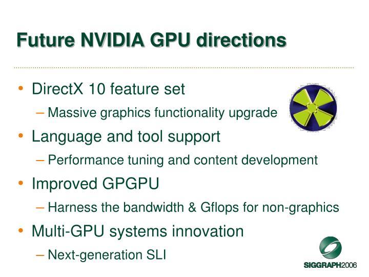 Future NVIDIA GPU directions