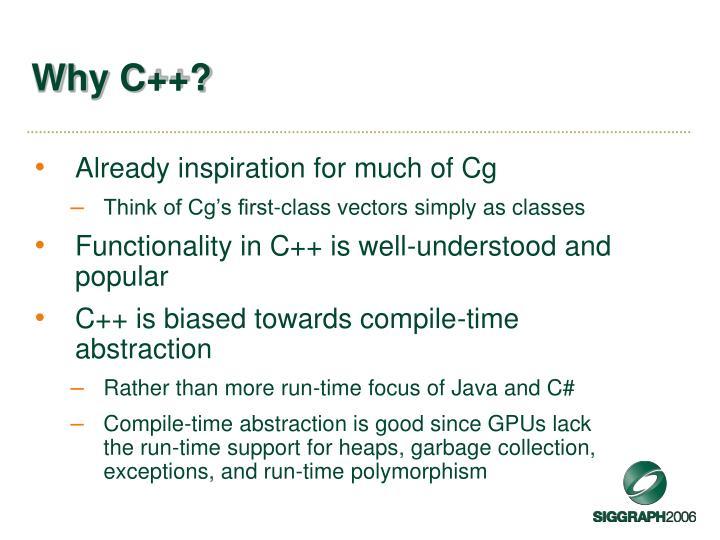 Why C++?