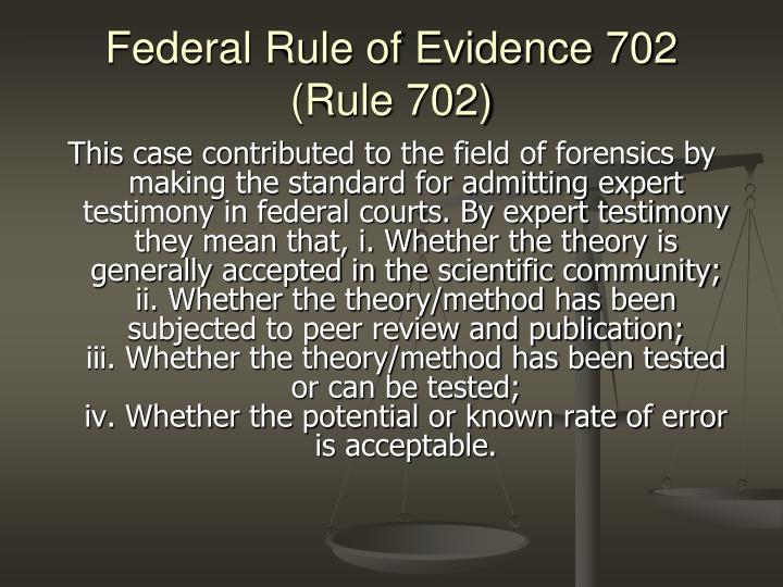 Federal rule of evidence 702 rule 702