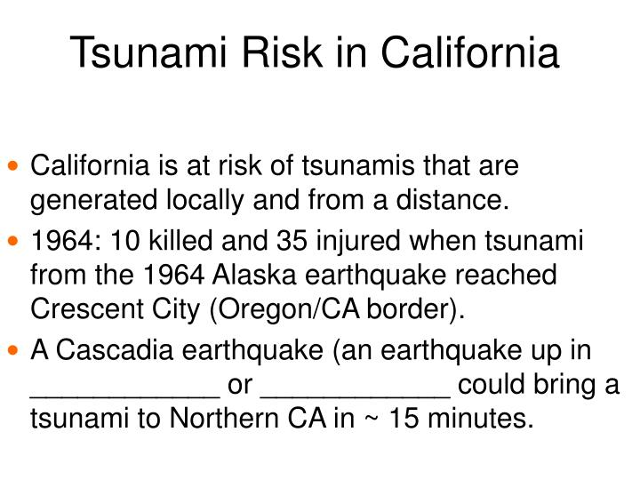 Tsunami Risk in California