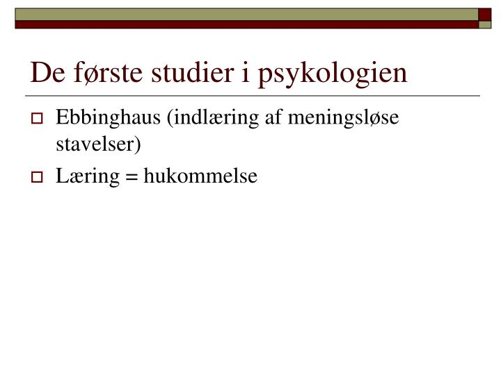 De første studier i psykologien